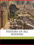 History of All Nations, S c. Goodrich and S. C. Goodrich, 1149212810