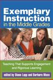 Exemplary Instruction in the Middle Grades : Teaching That Supports Engagement and Rigorous Learning, , 1462502814