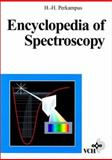 Encyclopedia of Spectroscopy, Perkampus, Heinz-Helmut, 3527292810