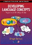 Developing Language Concepts : Programmes for School-Aged Children, Burrows, Bridget, 0863882811