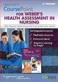 LINCS for Weber's Health Assessment in Nursing, Lippincott Williams & Wilkins Staff and Weber, Janet R., 146983281X