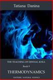 The Teaching of Djwhal Khul - Thermodynamics, Tatiana Danina, 1499772815