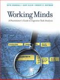 Working Minds : A Practitioner's Guide to Cognitive Task Analysis, Crandall, Beth and Klein, Gary, 0262532816