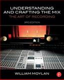 Understanding and Crafting the Mix 3rd Edition