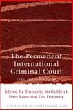 The Permanent International Criminal Court 9781841132815