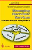 Electronic Service Management : A Public Sector Perspective, Grhonlund, Ake and Albinsson, L., 1852332816