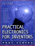 Practical Electronics for Inventors, Scherz, Paul, 0071452818
