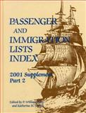 Passenger and Immigration Lists Index, Filby, P. William and Nemeh, Katherine H., 0787632813