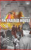 An Exalted House, Paul Maltby, 0955002818