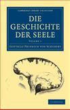 Die Geschichte der Seele, Schubert, Gotthilf Heinrich von, 110807281X