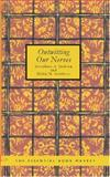 Outwitting Our Nerves, Josephine A. Jackson and Helen M. Salisbury, 1426482817