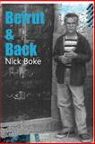Beirut and Back, Nick Boke, 148114281X