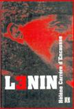 Lenin, D'Encausse, Helene Carrere and Carrere Dencausse, Helene, 9505572816