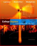 College Algebra : Concepts and Models, Larson, Ron and Hostetler, Robert P., 061849281X