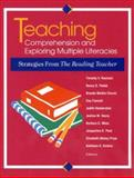 Teaching Comprehension and Exploring Multiple Literacies : Strategies from the Reading Teacher, Rasinski, Timothy V. and Padak, Nancy D., 0872072819