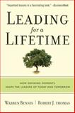 Leading for a Lifetime, Warren G. Bennis and Robert J. Thomas, 1422102815