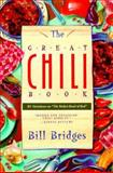 The Great Chili Book, Bill Bridges, 1558212817