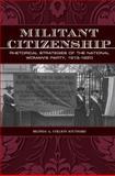 Militant Citizenship 9781603442817