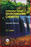 Fundamental Concepts of Environmental Chemistry, Sodhi, G. S., 1842652818