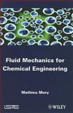 Fluid Mechanics for Chemical Engineering 9781848212817