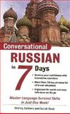 Conversational Russian in 7 Days : Master Language Survival Skills in Just One Week!, Baldwin, Shirley and Boas, Sarah, 0071432817