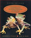 Activities for Teaching Science as Inquiry, Carin, Arthur A. and Bass, Joel E., 0130212814