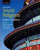 World Religions: Eastern Traditions, Oxtoby, Willard G. and Amore, Roy C., 0199002819