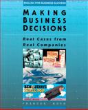 Making Business Decisions : Real Cases from Real Companies, Boyd, Frances, 0201592819