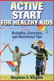 Active Start for Healthy Kids, Stephen J. Virgilio, 073605281X