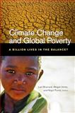 Climate Change and Global Poverty : A Billion Lives in the Balance?, , 0815702817