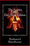 The Scarlet Letter: Easy Read Edition, Nathaniel Hawthorne, 1497512816