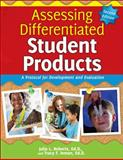 Assessing Differentiated Student Products : A Protocol for Development and Evaluation (2nd Ed. ), Roberts, Julia L., 1618212818