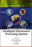 Internet-Based Intelligent Information Processing Systems, R. J. Howlett, G. Tonfoni, N. S. Ichalkaranje, L. C. Jain, 981238281X