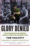 Glory Denied, Tom Philpott, 0393342816