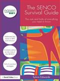 The SENCO Survival Guide : The Nuts and Bolts of Everything You Need to Know, Edwards, Sylvia, 041559281X