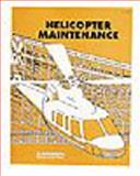 Helicopter Maintenance, Schafer, Joseph, 0891002812