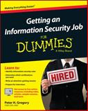 Getting an Information Security Job for Dummies, Miller, Lawrence C., 1119002818