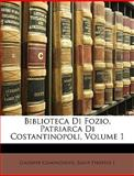 Biblioteca Di Fozio, Patriarca Di Costantinopoli, Giuseppe Compagnoni and Saint Photius, 1146732813