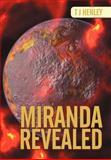 Miranda Revealed, T. J. Henley, 146858281X