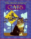 The Secret Lives of Cats, Val Lindahn and Ron Lindahn, 1563522810
