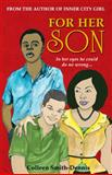 For Her Son, Colleen Smith-Dennis, 9768202815