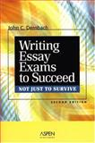 Writing Essay Exams to Succeed (Not Just to Survive), Dernbach, John C., 0735562822