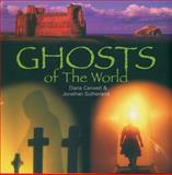 Ghosts of the World, Jonathan Sutherland and Diane Canwell, 0785822828