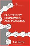 Electricity Economics and Planning, Berrie, T. W., 0863412823
