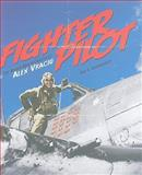Fighter Pilot : The World War II Career of Alex Vraciu, Boomhower, Ray E., 0871952823