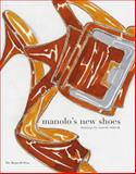 Manolo's New Shoes, Manolo Blahnik, 1580932827