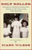 Holy Roller, Diane Wilson, 1933392827