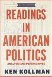 Readings in American Politics : Analysis and Perspectives, Kollman, Ken, 0393912825