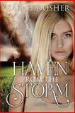 Haven from the Storm, Sarah Dosher, 1482772825