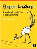Eloquent JavaScript : A Modern Introduction to Programming, Haverbeke, Marijn, 1593272820